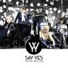 สินค้านักร้องเกาหลี Say Yes - Vol.2 [SAY 好] + Poster in Tube