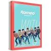 ROMEO - Mini Album Vol.4 [WITHOUT U] (Day ver.) + โปสเตอร์ พร้อมกระบอกโปสเตอร์