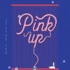 Apink - Mini Album Vol.6 [Pink Up] (B Ver.) + โปสเตอร์ พร้อมกระบอกโปสเตอร์
