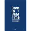 BTOB - 2015~2016 BTOB Born To Beat TIME CONCERT DVD