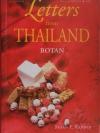 Letters from Thailand / Botan โบตั๋น / Susan Fulop Kepner