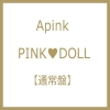 APINK -PINK DOLL แบบ D ซีดีอย่างเดียว (First Press Limited Edition) (Japan Version)