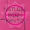 TEEN TOP - Mini Album Vol.6 [NATURAL BORN TEEN TOP] หน้าปก Passion + poster