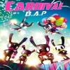 B.A.P - Mini Album Vol.5 [CARNIVAL] (Special ver.) + โปสเตอร์ พร้อมกระบอกโปสเตอร์