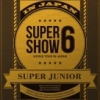 SUPER JUNIOR WORLD TOUR SUPER SHOW6 in JAPAN First Press Limited Edition 3DVD
