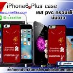 ลิเวอร์พูล iPhone6S Plus case pvc
