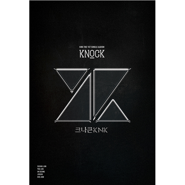 KNK - Single Album Vol.1 [KNOCK]