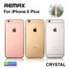 เคส ซิลิโคนใส iPhone 6 Plus Remax Wear it Crystal ลดเหลือ 85 บาท ปกติ 215 บาท