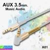 สาย AUX A01 3.5mm. ราคา 39 บาท ปกติ 100 บาท