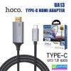 Hoco UA13 สาย TYPE-C HDMI Cable Adapter 4K ราคา 390 บาท ปกติ 970 บาท
