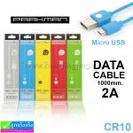 สายชาร์จ Micro (5 pin) Data Cable Parkman CR10 ราคา 39 บาท ปกติ 125 บาท