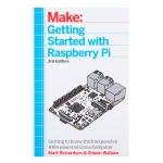 หนังสือ Getting Started with Raspberry Pi - 3rd Edition (Model 3 and 2)