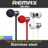 หูฟัง Smalltalk Remax Stainless steel RM-565i ราคา 210 บาท ปกติ 525 บาท