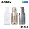 หูฟัง บลูทูธ ไร้สาย Remax RB-T6C Car Bluetooth headset ลดเหลือ 470 บาท ปกติ 1200 บาท