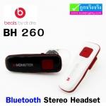 หูฟัง บลูทูธ Beats BH 260 Bluetooth Stereo Headset ราคา 325 บาท ปกติ 810 บาท
