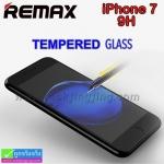 ฟิล์มกระจก iPhone 7 Remax tempered glass ราคา 155 บาท ปกติ 350 บาท ความแข็ง 9H